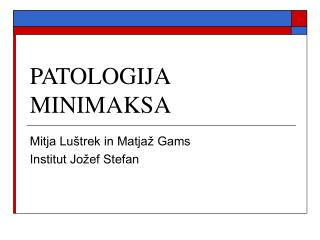 PATOLOGIJA MINIMAKSA