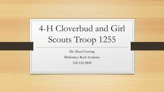 4-H  Cloverbud  and Girl Scouts Troop 1255