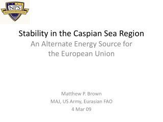Stability in the Caspian Sea Region
