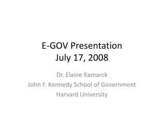 E-GOV Presentation July 17, 2008