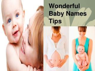 Wonderful Baby Names Tips