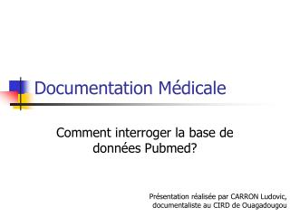 Documentation Médicale
