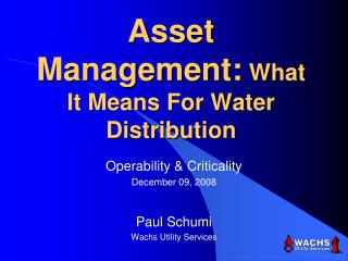 Asset Management:  What It Means For Water Distribution