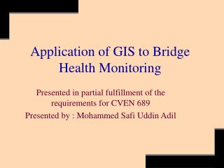 Application of GIS to Bridge Health Monitoring