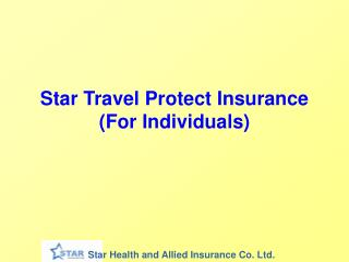 Star Travel Protect Insurance (For Individuals)