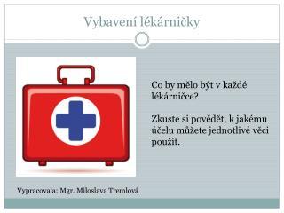 Vybavení lékárničky