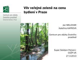 Vliv veřejné zeleně na cenu bydlení v Praze