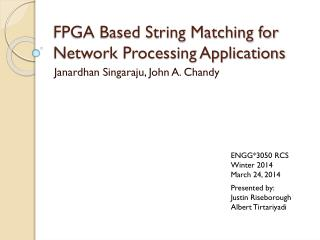 FPGA Based String Matching for Network Processing Applications
