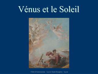 Vénus et le Soleil
