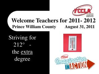 Welcome Teachers for 2011- 2012 Prince William County        August 31, 2011