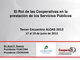El Rol de las Cooperativas en la prestación de los Servicios Públicos
