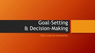 Goal-Setting  & Decision-Making