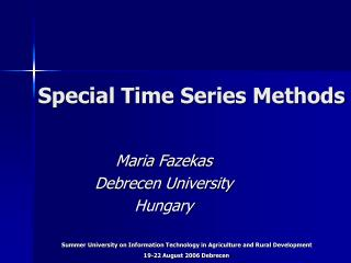 Special Time Series Methods