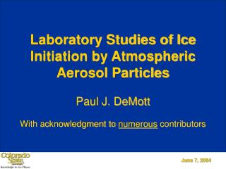 Laboratory Studies of Ice Initiation by Atmospheric Aerosol Particles