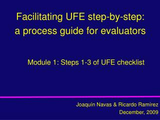 Facilitating UFE step-by-step: a process guide for evaluators