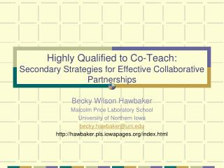 Highly Qualified to Co-Teach:  Secondary Strategies for Effective Collaborative Partnerships