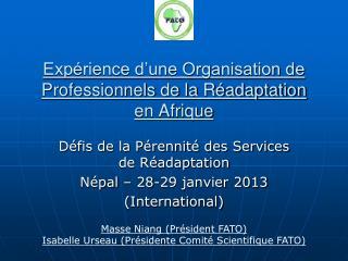 Expérience d'une Organisation de Professionnels de la Réadaptation en Afrique