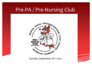 Pre-PA / Pre-Nursing Club Meeting