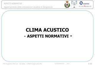 CLIMA ACUSTICO - ASPETTI NORMATIVI  -