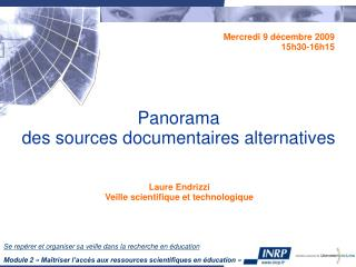 Panorama  des sources documentaires alternatives