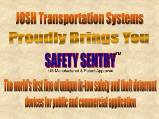 JOSH Transportation Systems
