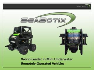 World-Leader in Mini Underwater Remotely-Operated Vehicles