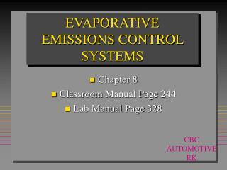 EVAPORATIVE EMISSIONS CONTROL SYSTEMS