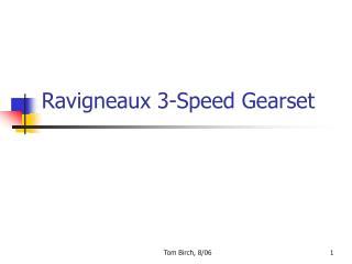 Ravigneaux 3-Speed Gearset