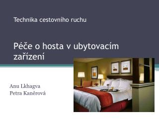 Technika cestovního ruchu  Péče o hosta v ubytovacím zařízení