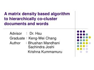 A matrix density based algorithm to hierarchically co-cluster documents and words
