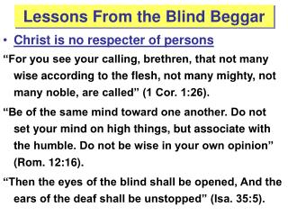 Lessons From the Blind Beggar