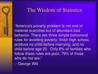 The Wisdom of Statistics