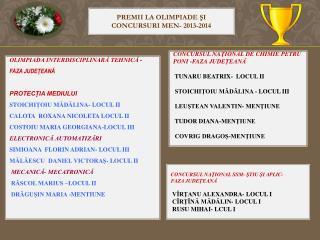 PREMII LA OLIMPIADE ŞI CONCURSURI MEN- 2013-2014