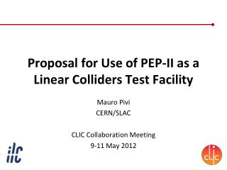 Proposal for Use of PEP-II as a  Linear Colliders  Test Facility