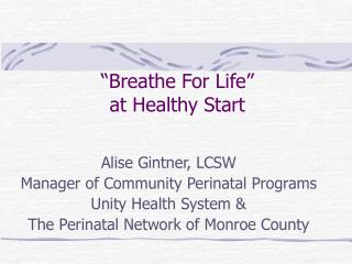 """""""Breathe For Life"""" at Healthy Start"""