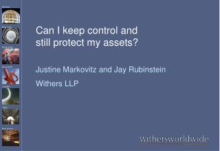 Can I keep control and  still protect my assets?