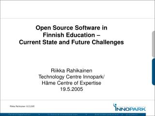 Open Source Software in  Finnish Education –  Current State and Future Challenges