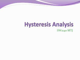 Hysteresis Analysis