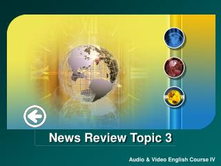 News Review Topic 3