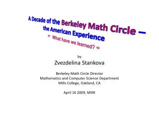 A Decade of the  Berkeley Math Circle  �  the American Experience