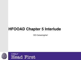 HFOOAD Chapter 5 Interlude