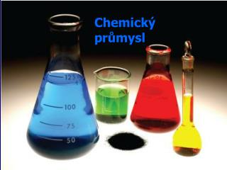 Chemick� pr?mysl