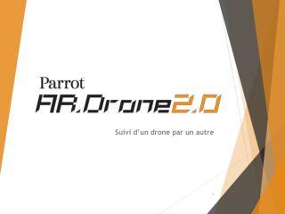 Suivi d'un drone par un autre