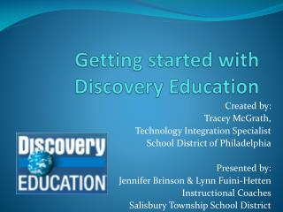 Getting started with  Discovery Education