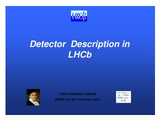 Detector   Description in  LHCb