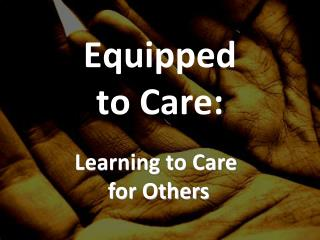 Equipped  to Care: