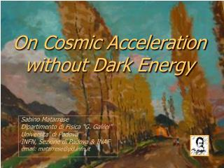 On Cosmic Acceleration  without Dark Energy