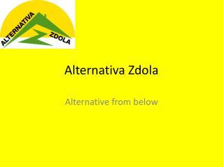 Alternativa Zdola