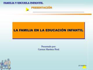 LA FAMILIA EN LA EDUCACI N INFANTIL