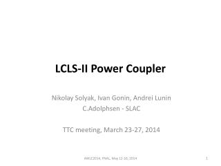 LCLS-II Power Coupler
